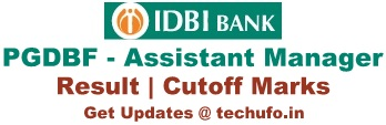 IDBI Bank Assistant Manager Result PGDBF Cutoff Marks Merit List Waiting List