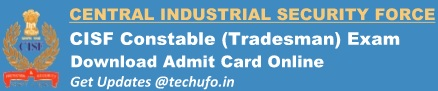 CISF Constable Tradesman Admit Card Download Call Letter