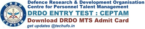DRDO Admit-Card Download CEPTAM MTS Call Letter