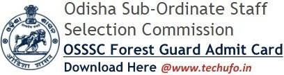 OSSSC Forest Guard Admit Card Download FG Admission Letter