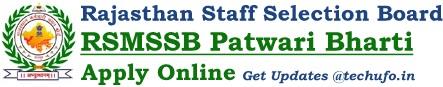 RSMSSB Patwari Recruitment Rajasthan Notification Online Form