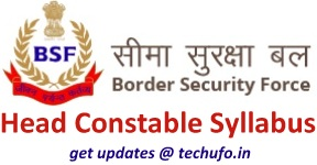 BSF Head Constable Syllabus Download HC (RO & RM) Exam Pattern, Previous Papers PDFs
