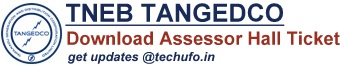 TNEB TANGEDCO Assessor Hall Ticket Download Admit Card