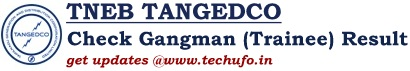 TNEB TANGEDCO Gangman Result Cutoff Marks Merit List