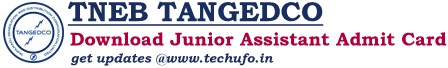 TNEB TANGEDCO Junior Assistant Admit Card Download Hall Ticket