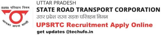 UPSRTC Driver Recruitment Bharti Notification Online Application Form