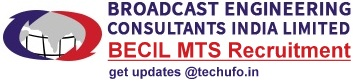 BECIL MTS Recruitment Notification and Application Form