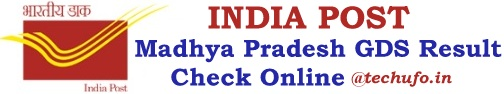 MP Postal GDS Result Madhya Pradesh Post Office Gramin Dak Sevak Merit List