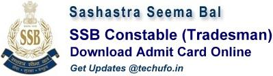 SSB Constable Tradesman Admit Card Sashastra Seema Bal CT Tradesmen Call letter