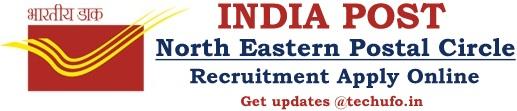 North Eastern Postal Recruitment Notification & NE Post Office Online Application Form