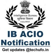 IB ACIO Recruitment MHA Intelligence Bureau Notification & Apply Online Application Form