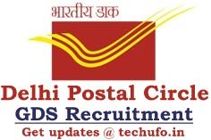 Delhi Postal Circle GDS Recruitment Notification Gramin Dak Sevak Apply Online Application Form