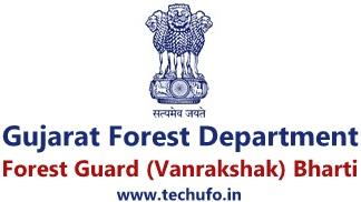 Gujarat Forest Department Recruitment Notification Forest Guard (Van Rakshak) Bharti Apply Online Application Form