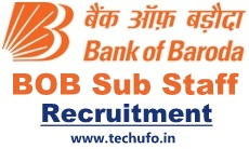 Bank of Baroda Sub Staff Recruitment Notification BOB Sweeper cum Peon Jobs Apply Online Application Form