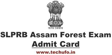 Download SLPRB Assam Forest Department Exam Admit Card FG Call Letter Forester