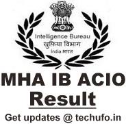 IB ACIO Result MHA Intelligence Bureau Assistant Central Intelligence Officer Grade II Executive Merit List