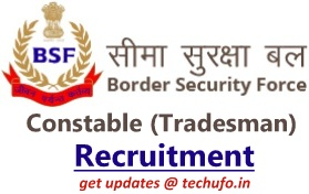 BSF Constable Tradesman Recruitment Notification Online Application Form