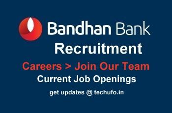 Bandhan Bank Recruitment - Careers