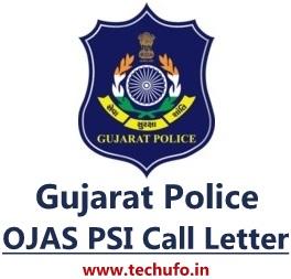 OJAS Gujarat Police PSI Call Letter Download UPSI APSI IO UASI Physical Exam Date Admit Card