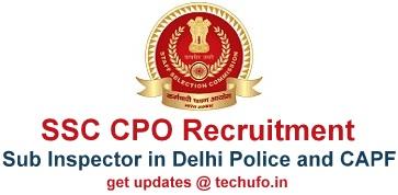 SSC CPO SI Recruitment Delhi Police CAPFs Sub Inspector Notification Apply Online Application Form