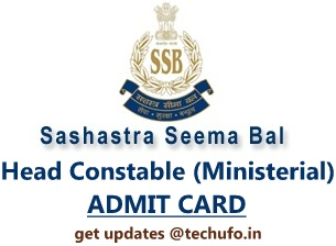 SSB Head Constable Admit Card Sashastra Seema Bal HC Ministerial Exam Date Call Letter ssbrectt.gov.in