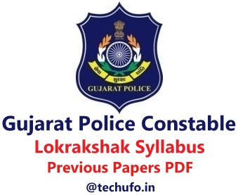 LRD Gujarat Police Constable Syllabus Lokrakshak Exam Pattern, LRB Previous Papers PDF